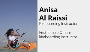 Anisa Al Raissi - Kiteboarding Oman